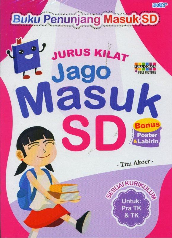 Cover Buku Jurus Kilat Jago Masuk SD Untuk Pra TK & TK