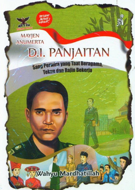 Cover Buku D.I. Panjaitan Sang Perwira yang Taat Beragama, Tekun dan Rajin Bekerja