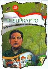 R. Suprapto Ajudan Jenderal Soedirman yang Disiplin dan Cerdas