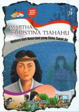 Martha Christina Tiahahu Mutiara dari Nusa Laut yang Cinta Tanah Air