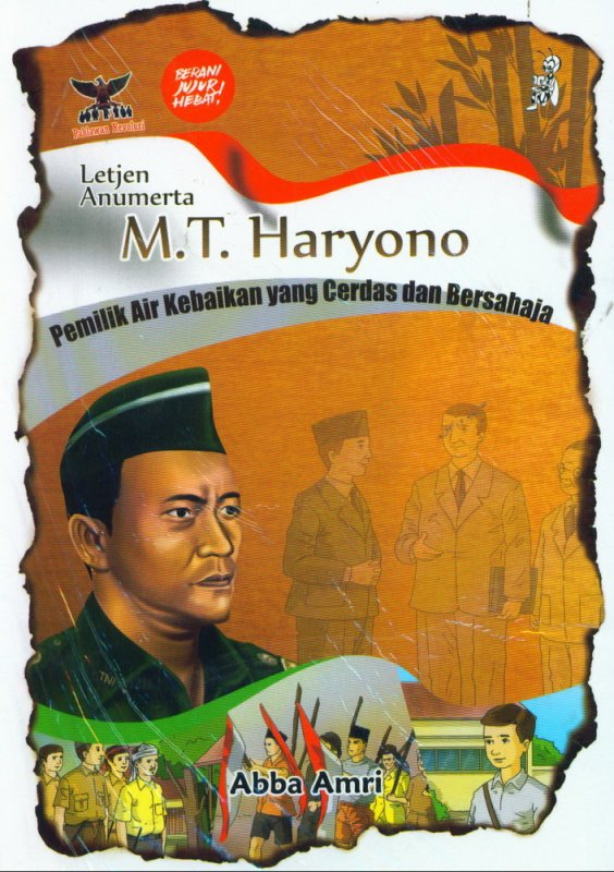 Cover Buku M.T. Haryono Pemilik Air Kebaikan yang Cerdas dan Bersahaja