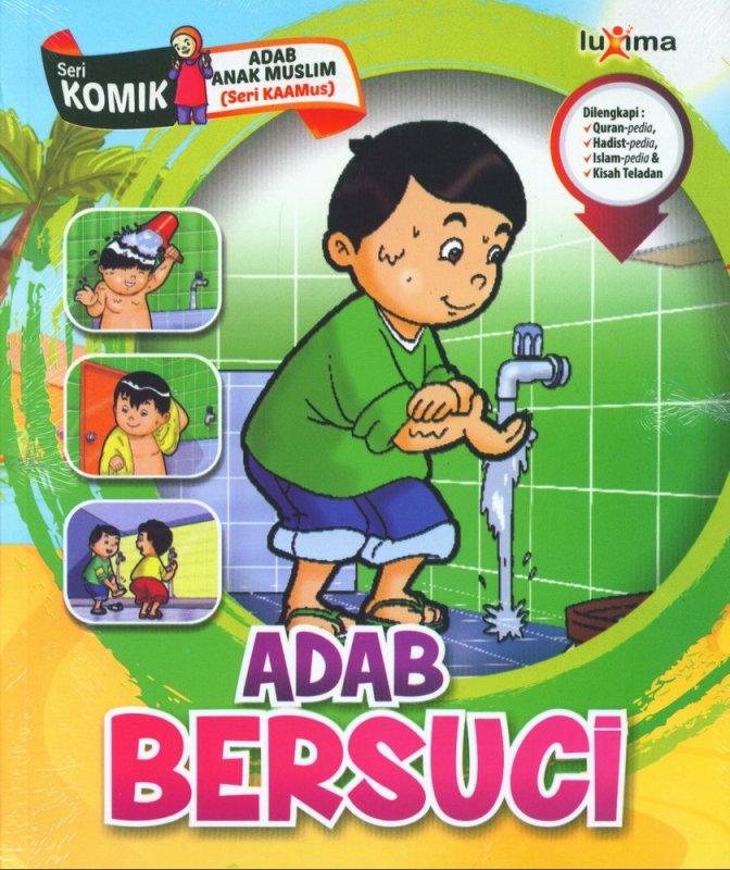 Cover Buku Adab Bersuci (Seri Komik Adab Anak Muslim) (Promo Luxima)
