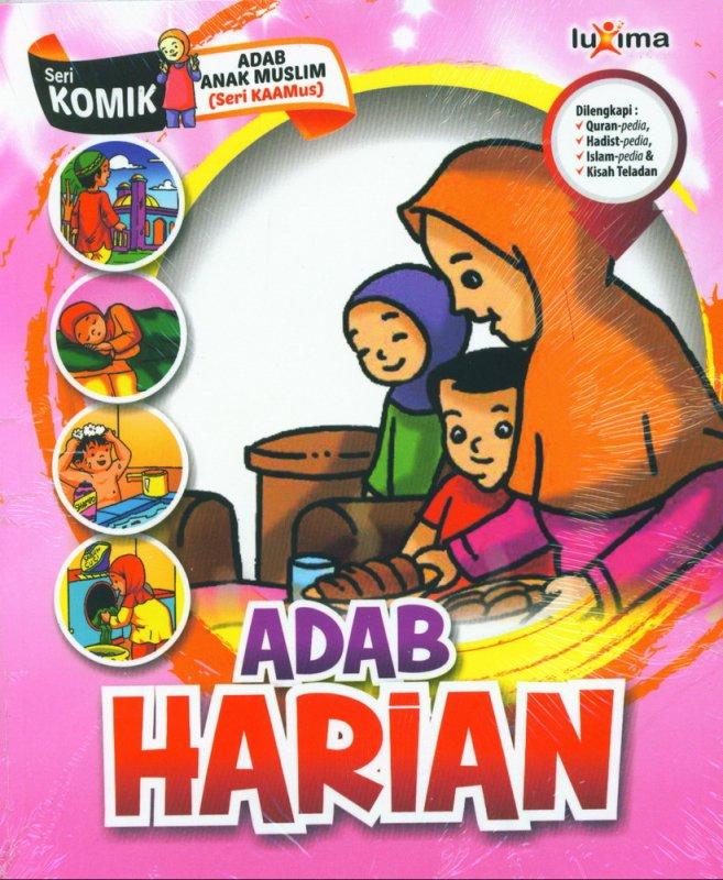 Cover Buku Adab Harian (Seri Komik Adab Anak Muslim) (Promo Luxima)