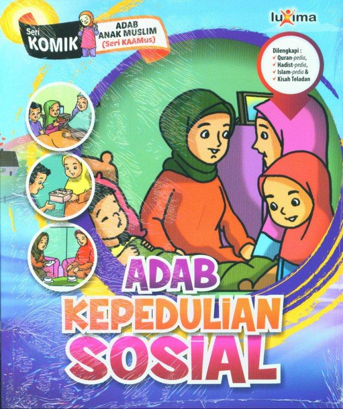 Cover Buku Adab Kepedulian Sosial (Seri Komik Adab Anak Muslim) (Promo Luxima)