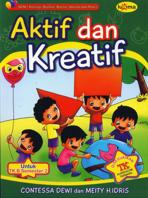 Cover Buku Aktif dan Kreatif Untuk TK B Semester 2 (Promo Luxima)