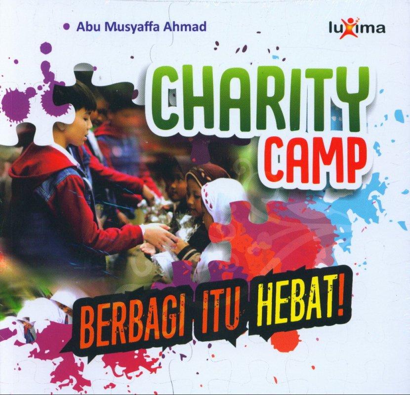 Cover Buku Charity Camp Berbagi Itu Hebat
