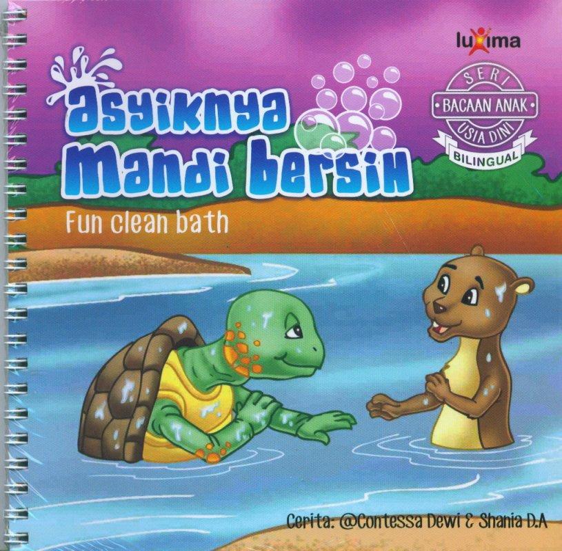 Cover Buku Seri Bacaan Anak Usia Dini: Asyiknya Mandi Bersih (Bilingual)