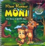 Seri Bacaan Anak Usia Dini: Kisah Rambut Moni (Bilingual)