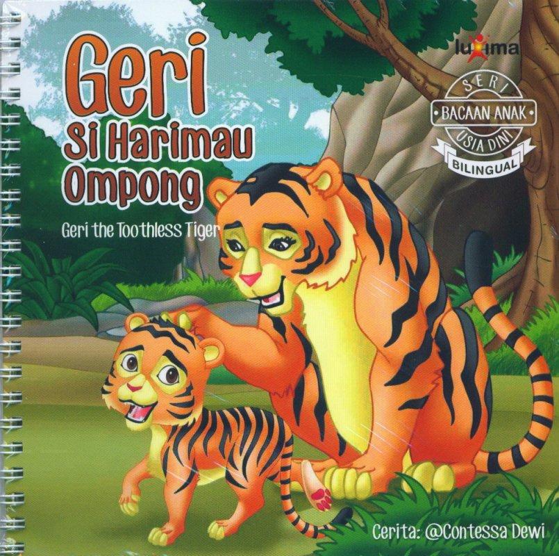 Cover Buku Seri Bacaan Anak Usia Dini: Geri Si Harimau Ompong (Bilingual)