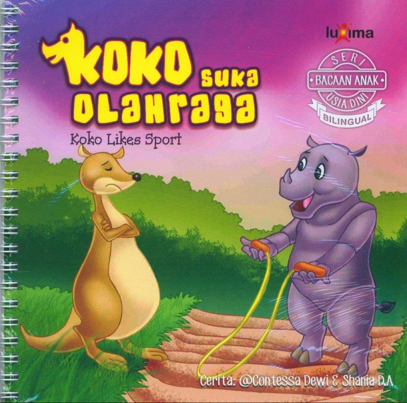 Cover Buku Seri Bacaan Anak Usia Dini: Koko Suka Olahraga (Bilingual)