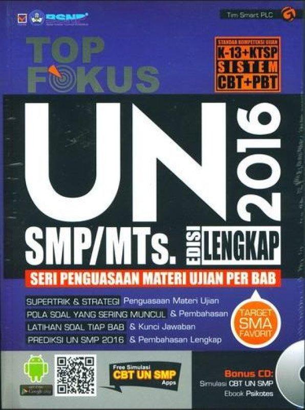 Cover Buku Top Fokus UN SMP MTs 2016 Edisi Lengkap (BK)
