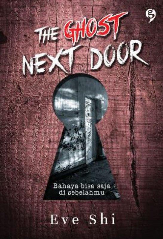 Cover Buku The Ghost Next Door (Bonus Pulpen) (Promo Best Book)