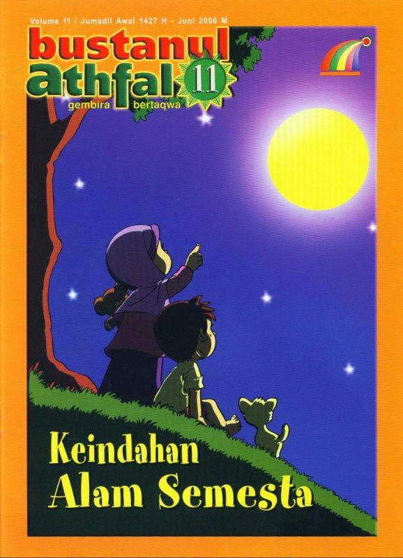 Cover Buku Majalah Bustanul Athfal Volume 11  Juni 2006 - Keindahan Alam Semesta (BK)