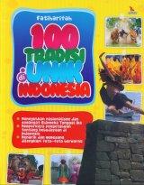 100 Tradisi Unik di Indonesia