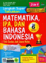 Langkah Super Taklukkan Matematika, IPA, dan Bahasa Indonesia Kelas 6 SD/MI [Bonus CD]