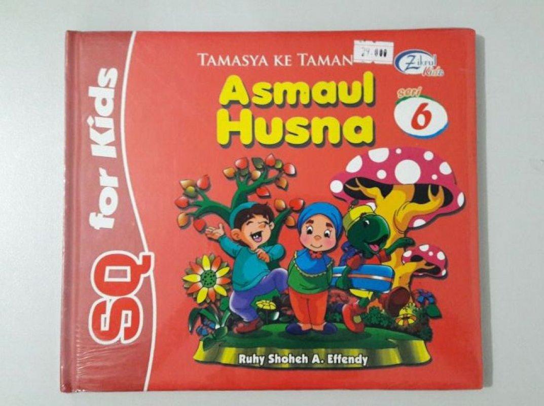 Cover Buku SQ for Kids Asmaul Husna Seri 6: Tamasya ke Taman (BK) FULL COLOR