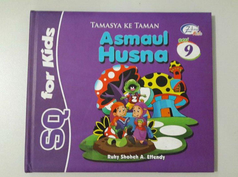 Cover Buku SQ for Kids Asmaul Husna Seri 9: Tamasya ke Taman (BK) FULL COLOR