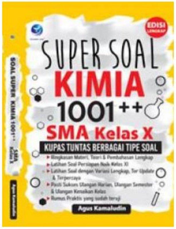 Cover Buku Super Soal Kimia 1001++ SMA Kelas X, Kupas Tuntas Berbagai Tipe Soal