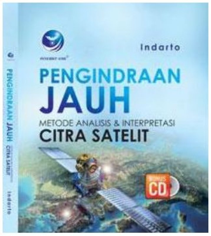 Cover Buku Pengindraan Jauh Metode Analisis Dan Interpretasi Citra Satelit + cd