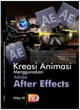 Kreasi Animasi Menggunakan Adobe After Effect + cd