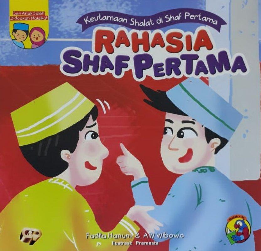 Cover Buku Seri Anak Saleh Didoakan Malaikat: Rahasia Shaf Pertama