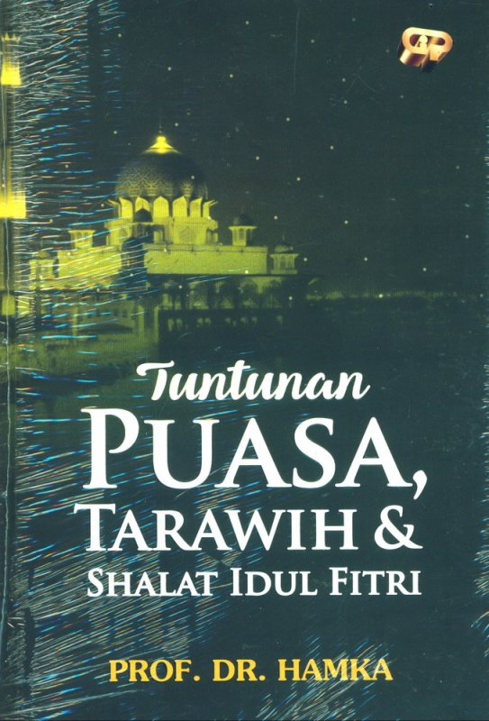 Cover Buku Tuntunan Puasa, Tarawih & Shalat Idul Fitri