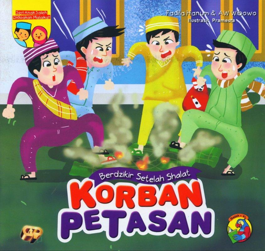 Cover Buku Seri Anak Saleh Didoakan Malaikat: Korban Petasan