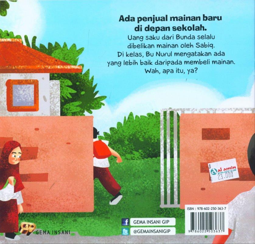 Cover Belakang Buku Seri Anak Saleh Didoakan Malaikat: Mainan Baru sabiq