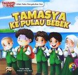 Seri Tauhid for Kids: Allah Maha Mengabulkan Doa: Tamasya Ke Pulau Bebek