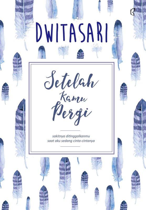 Cover Buku Setelah Kamu Pergi