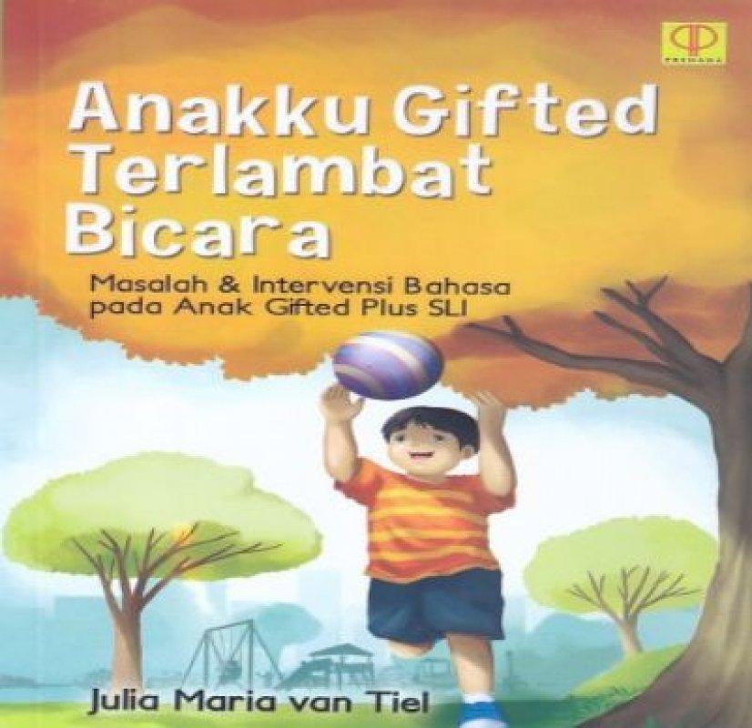 Cover Buku Anakku Gifted Terlambat Bicara