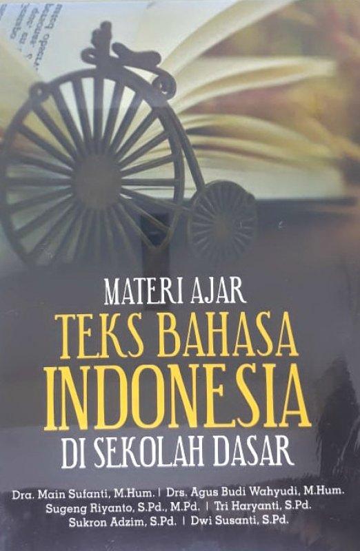 Cover Buku Materi Ajar Teks Bahasa Indonesia Di Sekolah Dasar