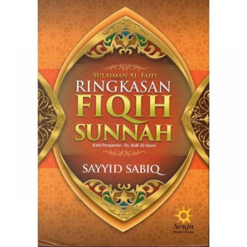 Cover Buku Sulaiman AL-Faifi RINGKASAN FIQIH SUNNAH (HC)