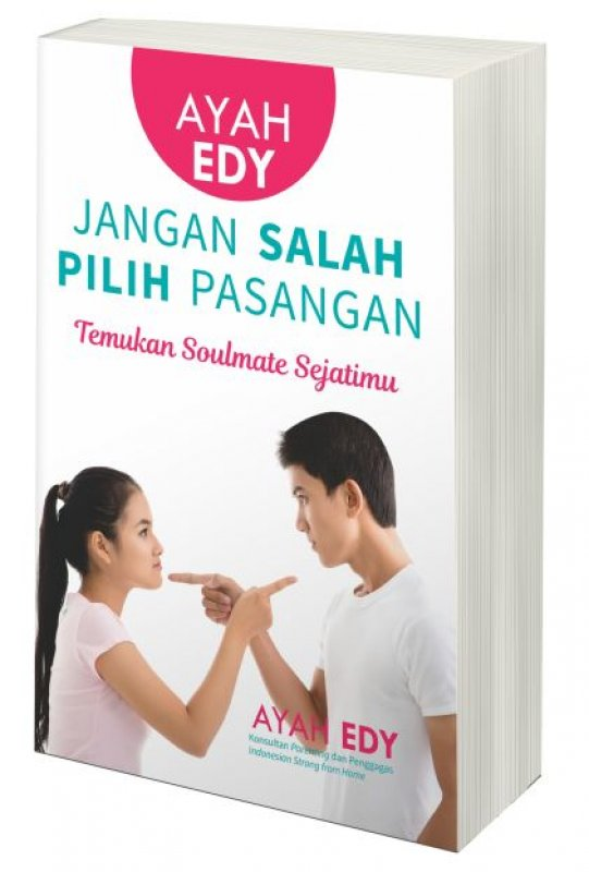 Cover Buku Ayah Edy: Jangan Salah Pilih Pasangan [Edisi ber-TTD]