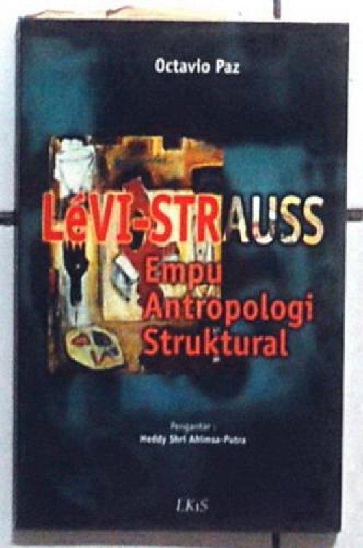 Cover Buku Levi-Strauss Empu Antropologi Struktural