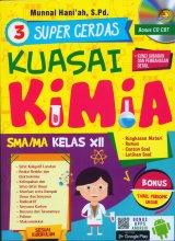 Super Cerdas Kuasai Kimia SMA/MA KELAS XII (Bonus CD CBT)