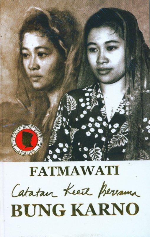 Cover Buku Fatmawati Catatan Kecil Bersama Bung Karno (HC)