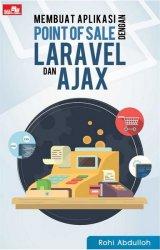 Membuat Aplikasi Point of Sale dengan Laravel dan AJAX