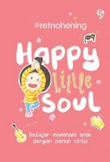 Happy Little Soul [Hard Cover]