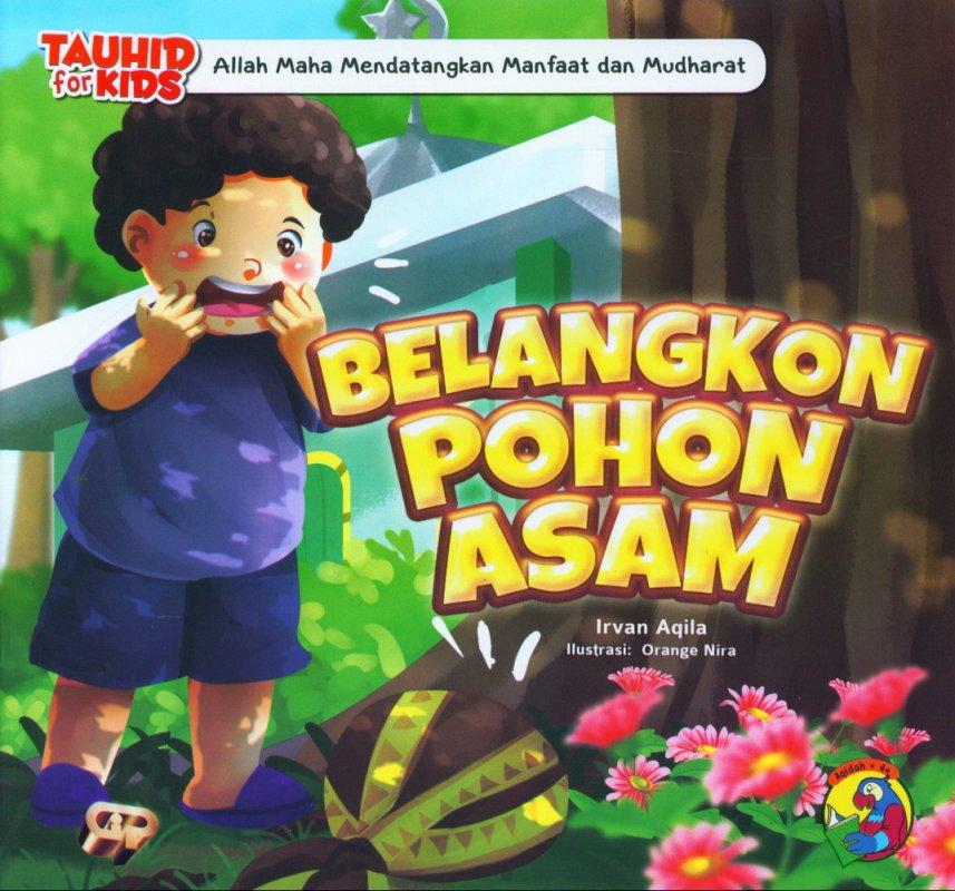 Cover Buku Seri Tauhid for Kids: Belangkon Pohon Asam