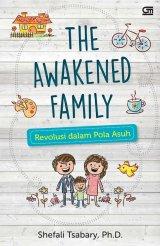 The Awakened Family: Revolusi dalam Pola Asuh
