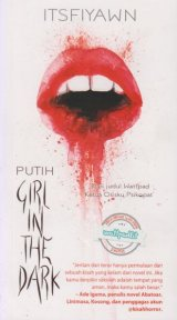 PUTIH: Girl in the dark