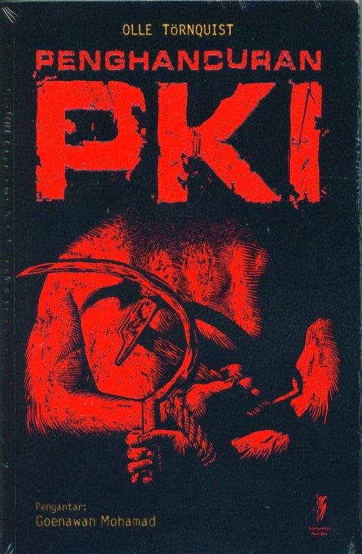 Cover Buku Penghancuran PKI: partai terbesar di luar Uni Soviet dan RRC