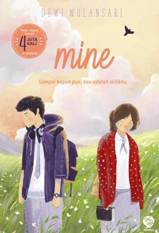 Cover Buku MINE: Sampai Kapanpun, Kau adalah Milikku