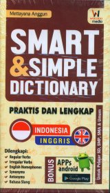 SMART & SIMPLE DICTIONARY PRAKTIS DAN LENGKAP INDONESIA-INGGRIS - INGGRIS-INDONESIA