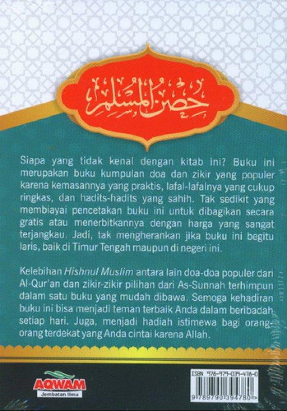 Cover Belakang Buku Hishnul Muslim: Doa & Zikir Sehari-hari dari Al-Quran & As-Sunnah