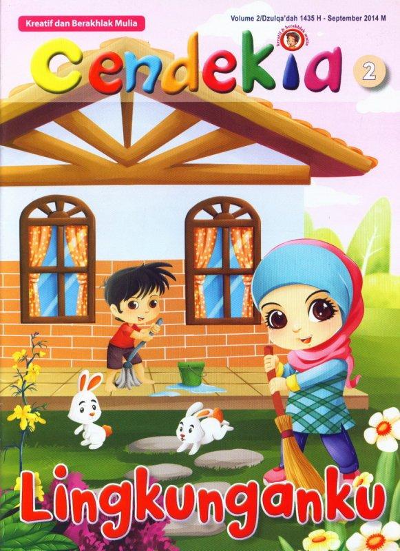Cover Buku Kreatif dan Berakhlak Mulia Cendekia 2 Lingkunganku (BK) (Disc 50%)