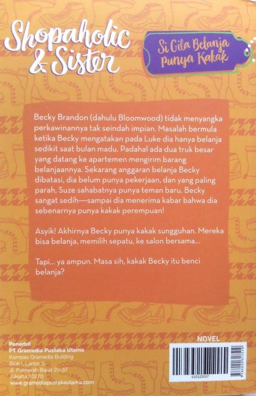 Cover Belakang Buku Si Gila Belanja Punya Kakak (Shopaholic and Sister) (Disc 50%)