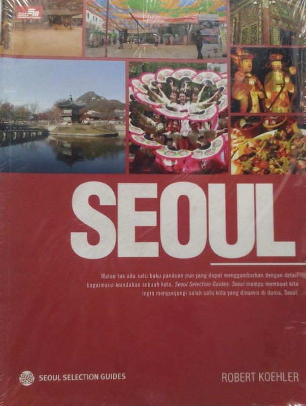 Cover Belakang Buku Seoul Selection Guides : SEOUL (Disc 50%)