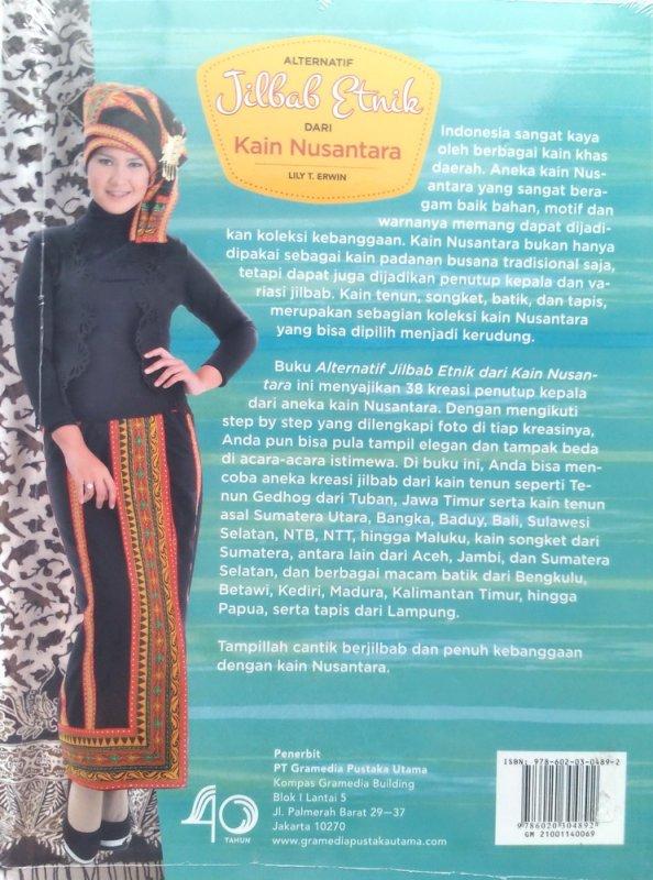 Cover Belakang Buku Alternatif Jilbab Etnik dari Kain Nusantara (Disc 50%)